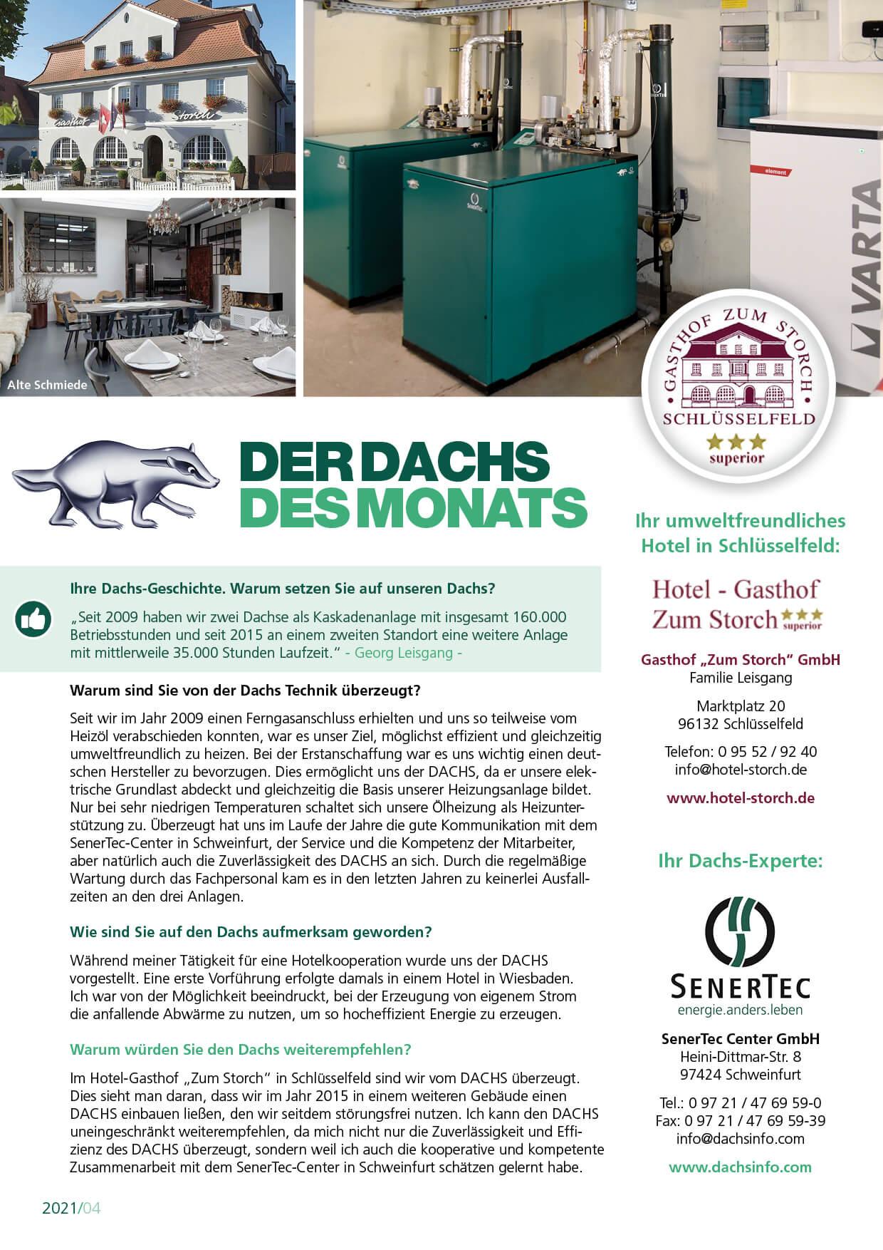 """Im Hotel-Gasthof """"Zum Storch"""" in Schlüsselfeld setzt man schon seit vielen Jahren auf effiziente und umweltfreundliche Energieerzeugung mit dem Dachs. Die Familie Leisgang wurde dafür nun vom SenerTec Center Schweinfurt als """"Dachs des Monats"""" ausgezeichnet!"""