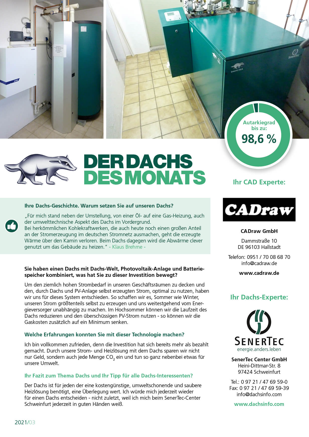 Dachs des Monats März verliehen durch das SenerTec Center Schweinfurt